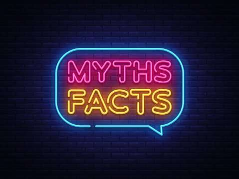 """A neon sign saying """"Myths Facts"""""""